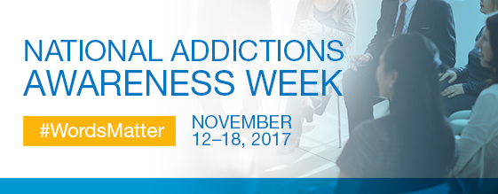 National Addiction Awareness Week